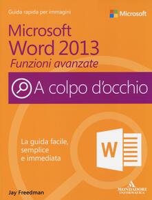 Filippodegasperi.it Microsoft Word 2013. Funzioni avanzate Image