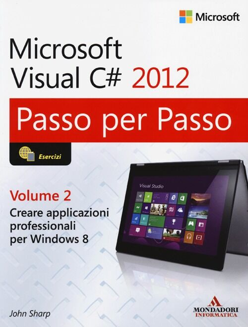 Microsoft Visual C# 2012. Vol. 2 - John Sharp