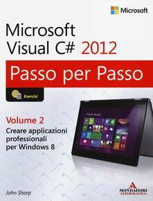 Museomemoriaeaccoglienza.it Microsoft Visual C# 2012. Vol. 2 Image