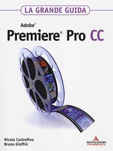 Rallydeicolliscaligeri.it Adobe Premiere Pro CC. La grande guida Image