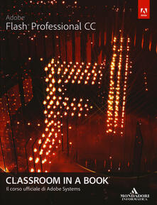 Steamcon.it Adobe Flash professional CC. Classroom in a book Image