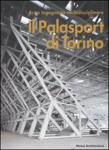 Voluntariadobaleares2014.es Il Palasport di Torino. Ediz. italiana e inglese Image