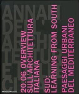 Libro Annali dell'architettura e delle città. Napoli. Catalogo delle mostre (Napoli, 2006)