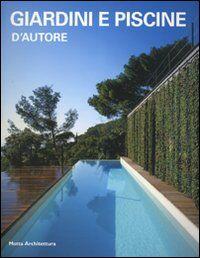 Giardini e piscine d'autore