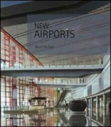 New airports. Ediz. italiana e inglese.pdf