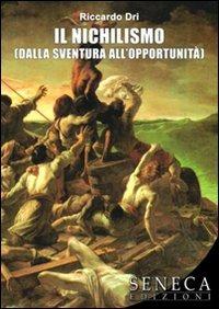 Il nichilismo (Dalla sventura all'opportunità)