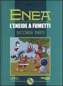 Enea. L'Eneide a fumetti. Vol. 2