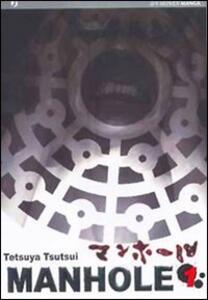 Manhole. Vol. 1