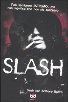 Slash - Slash,Anthony Bozza - copertina