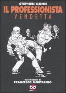 Librisulladiversita.it Vendetta. Il professionista Image