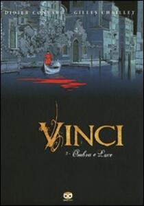 Vinci. Vol. 2: Ombre e luci.
