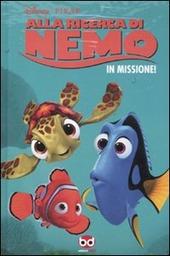 Alla ricerca di Nemo. In missione