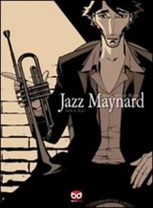 Jazz Maynard. Home sweet home