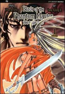 Blade of the phantom master. Shin angyo onshi. Vol. 1