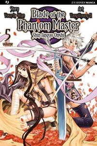 Blade of the phantom master. Shin angyo onshi. Vol. 5