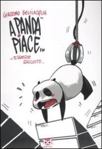 A panda piace... essere raccolto