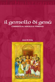 Fondazionesergioperlamusica.it Il gemello di Gesù. Commento al vangelo di Tommaso Image