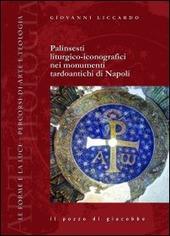 Palinsesti liturgico-iconografici nei monumenti tardoantichi di Napoli