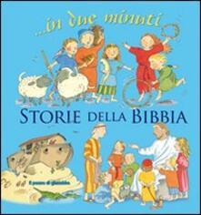 Storie della Bibbia... In due minuti. Ediz. illustrata.pdf
