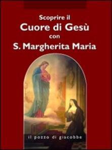 Equilibrifestival.it Scoprire il cuore di Gesù con santa Margherita Maria Alacoque Image