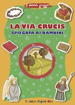 La via Crucis spiegata ai bambini
