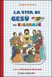La Vita di Gesù da colorare.pdf