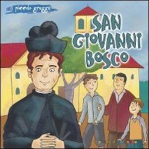 San Giovanni Bosco. Il piccolo gregge