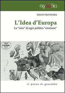 Listadelpopolo.it L' idea d'Europa. La «crisi» di ogni politica «cristiana» Image