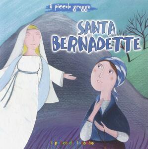 Santa Bernadette. Il piccolo gregge