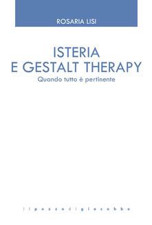Antondemarirreguera.es Isteria e Gestalt Therapy. Quando tutto è pertinente Image