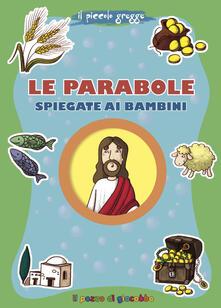 Le parabole spiegate ai bambini. Il piccolo gregge. Ediz. illustrata - Francesca Fabris - copertina