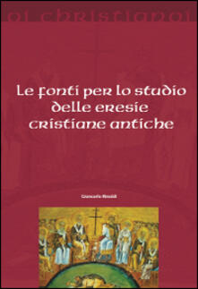Voluntariadobaleares2014.es Le fonti per lo studio delle eresie cristiane antiche Image