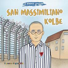 San Massimiliano Kolbe. Il piccolo gregge