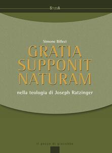 Gratia supponit naturam. Nella teologia di Joseph Ratzinger.pdf