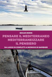 Antondemarirreguera.es Pensare il Mediterraneo, mediterraneizzare il pensiero. Da luogo di conflitti a incrocio di sapienze Image