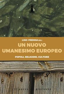 Secchiarapita.it Un nuovo umanesimo europeo. Popoli, religioni, culture Image