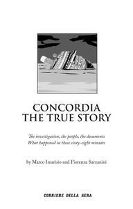 Concordia. The true story