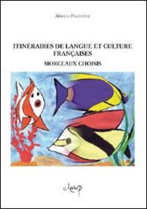 Itineraire de langue et culture française. Morceaux choisis