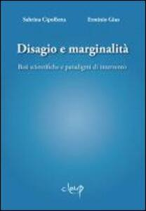 Disagio e marginalità. Basi scientifiche e paradigmi di intervento