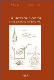 Ascotcamogli.it La Saccisisica in cucina. Storie e memoria tra '800 e '900 Image