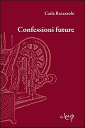 Confessioni future