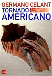 Tornado americano. Ediz. italiana e inglese