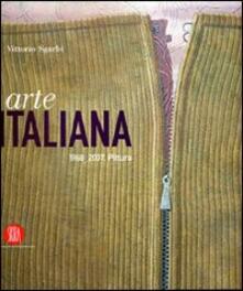 Arte italiana 1968-2007. Pittura - Vittorio Sgarbi - copertina