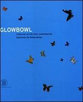 GlowBowl. Collection priv e d'art contemporain Sandretto De Rebaudengo