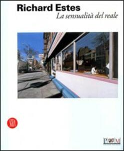 Richard Estes. Ediz. italiana e inglese