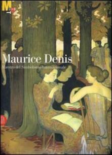 Maurice Denis. Maestro del simbolismo internazionale - copertina