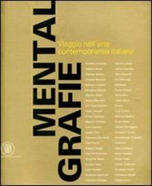 Mentalgrafie. Viaggio nell'arte contemporanea italiana. Catalogo della mostra (Tel Aviv, 19 luglio 2007-6 ottobre 2007). Ediz. bilingue - Demetrio Paparoni - copertina
