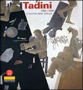 Emilio Tadini. Opere 1965-1985
