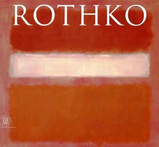 Mark Rothko. Ediz. inglese