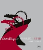 Salvatore Ferragamo. Evolving legend 1928-2008. Ediz. inglese e cinese